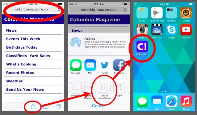 get quick access to columbiamagazines mobile site right from the home screen of your ipod ipad or iphone in 3 easy steps